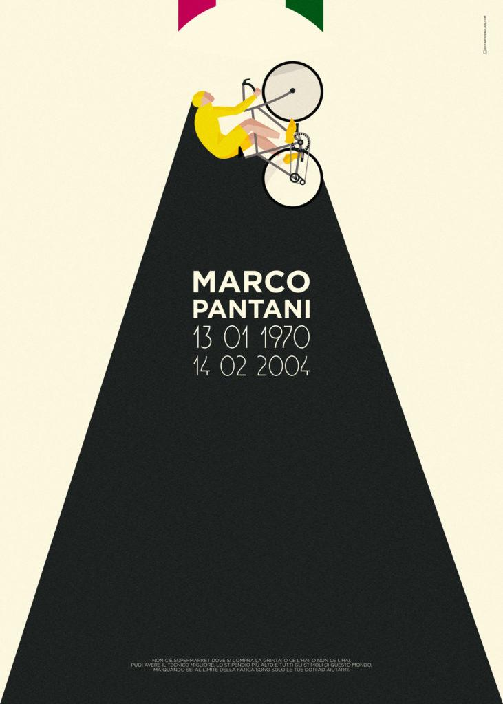 Marco Pantani in maglia gialla, proiettato in verticale e seguito da una lunga scia nera sulla quale compaiono data di nascita e di morte, in segno di lutto per questo grande vuoto lasciato dal ciclista romagnolo nel ciclismo italiano.